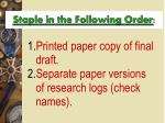 staple in the following order