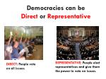 democracies can be direct or representative