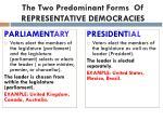 the two predominant forms of representative democracies
