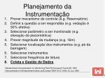 planejamento da instrumenta o