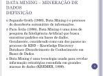 data mining minera o de dados defini o