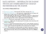 data mining minera o de dados t cincas e ferramentas usadas em minera o de dados1