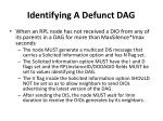 identifying a defunct dag