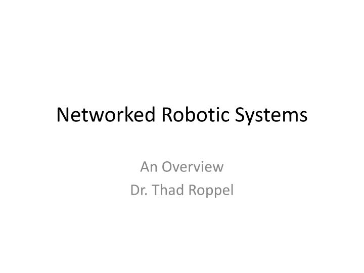 networked robotic systems n.