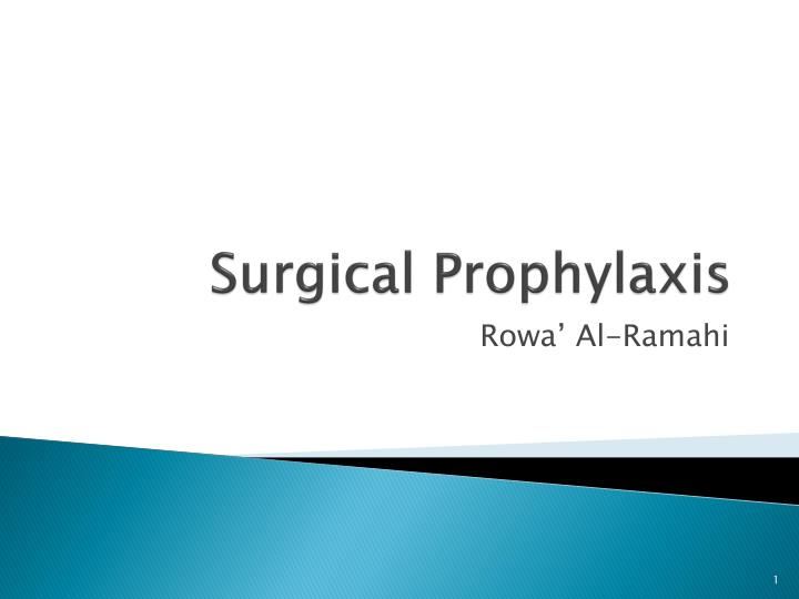 surgical prophylaxis n.