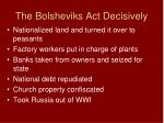 the bolsheviks act decisively