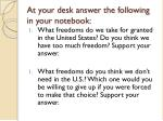 at your desk answer the following in your notebook