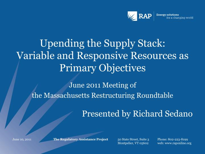 upending the supply stack variable and responsive resources as primary objectives n.