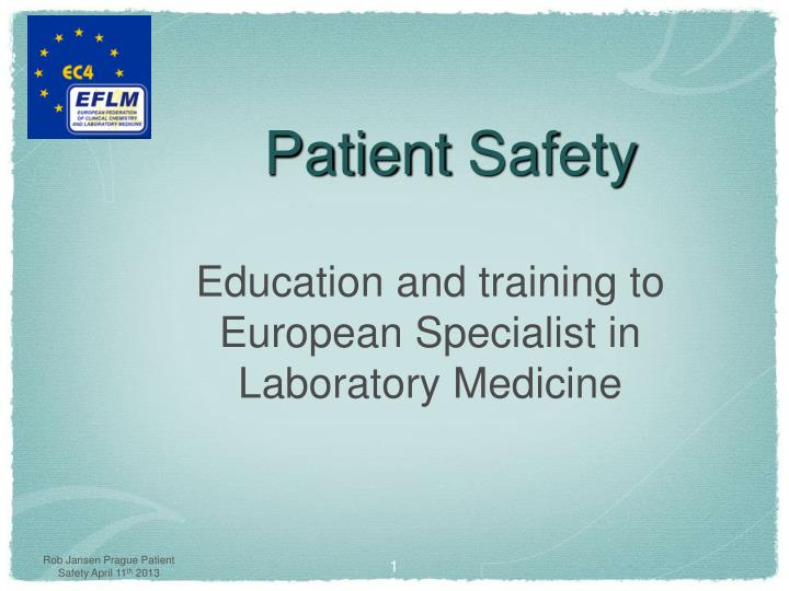 patient safety n.