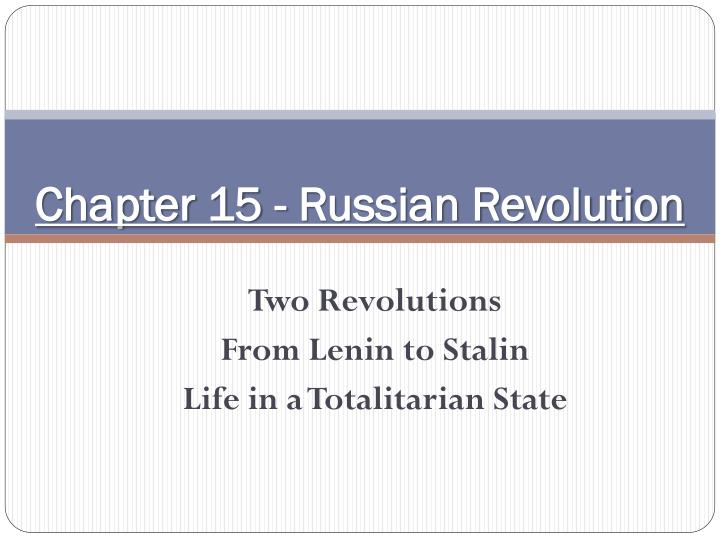 chapter 15 russian revolution n.