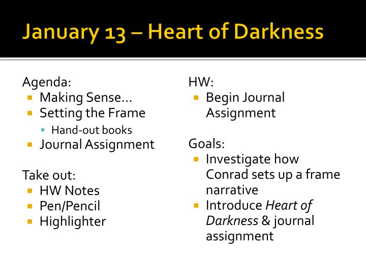 january 13 heart of darkness n.