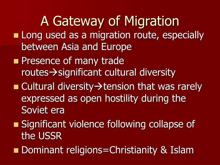 A Gateway of Migration