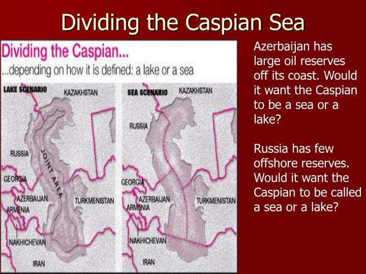 Dividing the Caspian Sea