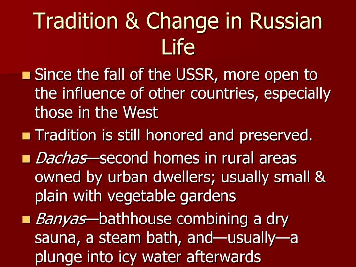 Tradition & Change in Russian Life