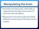 manipulating the brain