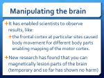manipulating the brain1