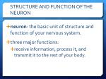 structure and function of the neuron