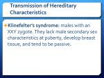 transmission of hereditary characteristics4
