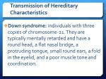 transmission of hereditary characteristics5