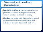 transmission of hereditary characteristics8