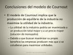 conclusiones del modelo de cournout