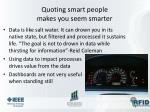 quoting smart people makes you seem smarter