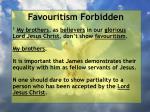 favouritism forbidden10