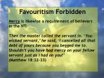 favouritism forbidden100