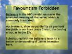 favouritism forbidden11