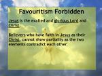 favouritism forbidden12