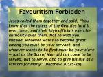 favouritism forbidden19