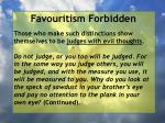 favouritism forbidden21