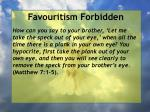 favouritism forbidden22