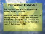 favouritism forbidden30