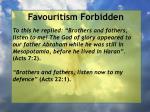 favouritism forbidden33