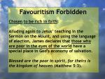 favouritism forbidden35