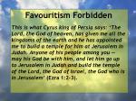 favouritism forbidden38