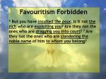 favouritism forbidden43