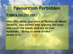 favouritism forbidden46