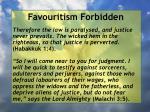 favouritism forbidden48