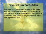 favouritism forbidden5