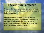 favouritism forbidden56