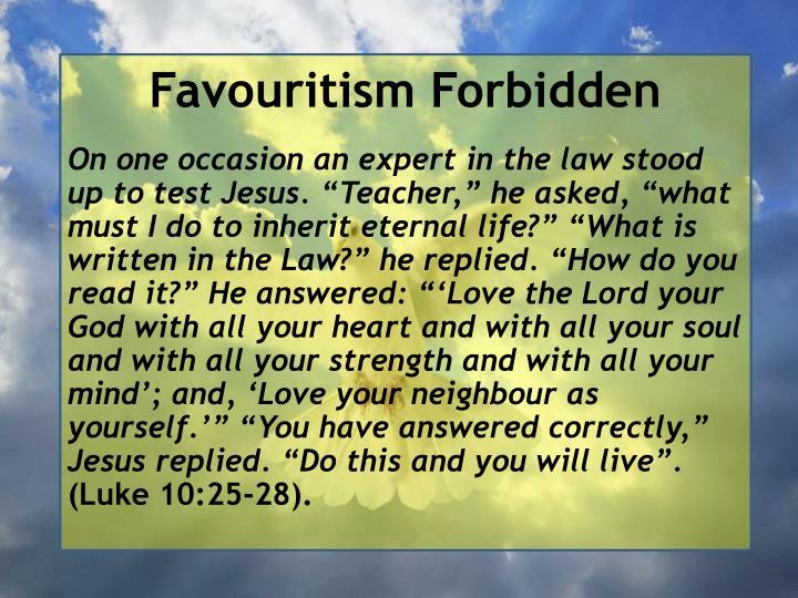 Favouritism Forbidden