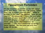 favouritism forbidden58