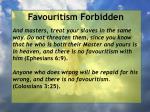 favouritism forbidden6