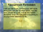 favouritism forbidden71