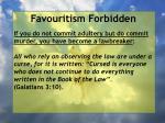 favouritism forbidden74