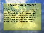 favouritism forbidden8