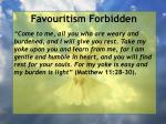 favouritism forbidden83