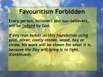 favouritism forbidden86